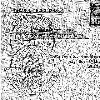 airmail flight cover: Pan American Airways, FAM-14, first airmail flight, Guam - Hong Kong route