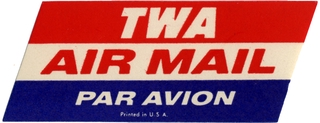 airmail courtesy label: TWA (Trans World Airlines)