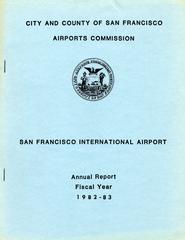 annual report: San Francisco International Airport (SFO), 1982/1983 [1 issue: 1982/1983]
