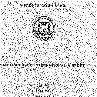 annual report: San Francisco International Airport (SFO), 1981/1982 [1 issue: 1981/1982]