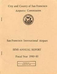 annual report: San Francisco International Airport (SFO), 1980/1981 [1 issue: 1980/1981]