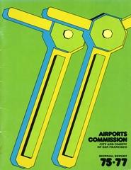 annual report: San Francisco International Airport (SFO), 1975/1977 [1 issue: 1975/1977]