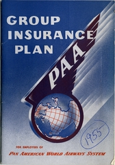 employee benefits information: Pan American World Airways, Group Insurance Plan for the Employees of Pan American World Airways System
